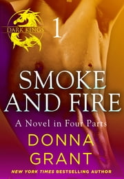 Smoke and Fire: Part 1 ebook by Donna Grant