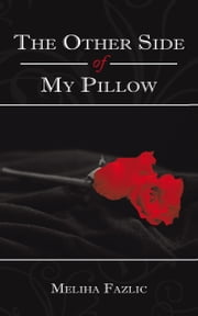 The Other Side of My Pillow ebook by Meliha Fazlic