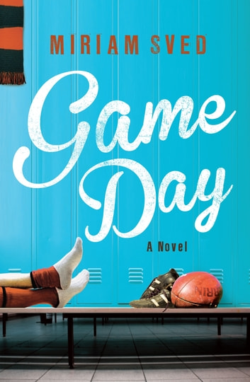 Game Day ebook by Miriam Sved