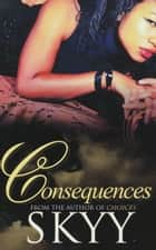 Consequences ebook by Skyy