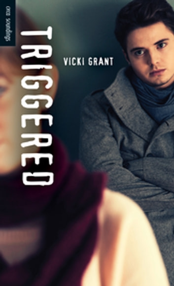 Triggered ebook by Vicki Grant