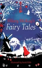 Hilary McKay's Fairy Tales ebook by Hilary McKay, Sarah Gibb