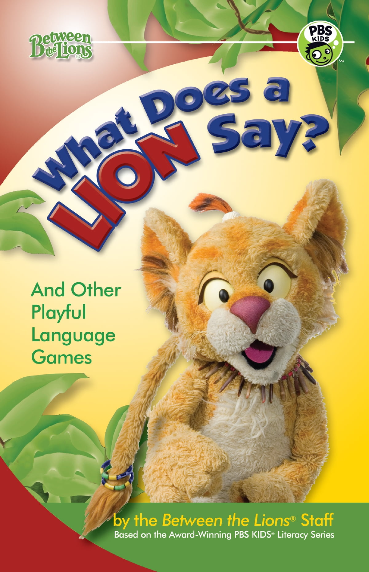 What Does A Lion Say Ebook Von Between The Lions Staff