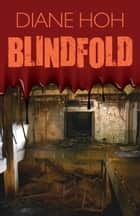 Blindfold ebook by Diane Hoh