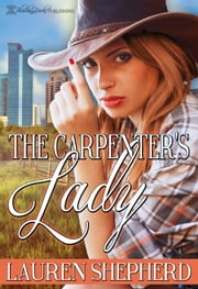 The Carpenter's Lady ebook by Lauren Shepherd