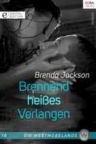 Brennend heißes Verlangen - Digital Edition ebook by Brenda Jackson