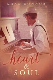 Heart & Soul ebook by Shae Connor