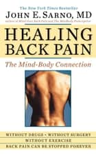 Healing Back Pain ebook by John E. Sarno