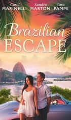 Brazilian Escape: Playing the Dutiful Wife / Dante: Claiming His Secret Love-Child (The Orsini Brothers, Book 2) / A Touch of Temptation (The Sensational Stanton Sisters, Book 2) (Mills & Boon M&B) ekitaplar by Carol Marinelli, Sandra Marton, Tara Pammi