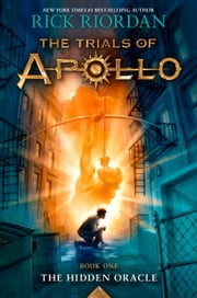 The Trials of Apollo, Book One: The Hidden Oracle ekitaplar by Rick Riordan