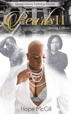 Pearls 2 Special Edition (A Harlem Love Story) - Alternate ending ebook by Hope McGill