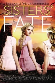 Sisters' Fate ebook by Jessica Spotswood