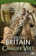 Le Voile Noir ebook by Kristen Britain