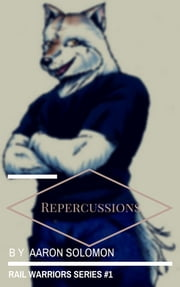 Repercussions ebook by Aaron Solomon