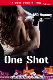 One Shot ebook by Laurie Roma