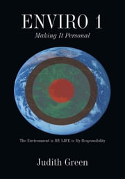 ENVIRO 1 - Making It Personal ebook by Judith Green