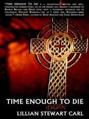 Time Enough to Die ebook by Lillian Stewart Carl
