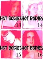 Hot Bodies Collected Edition 4 - An erotic photo book - 4 books in one ebook by Tessa Jacobsen