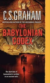 The Babylonian Codex ebook by C.S. Graham
