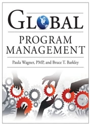 Global Program Management ebook by Paula Wagner,Bruce Barkley