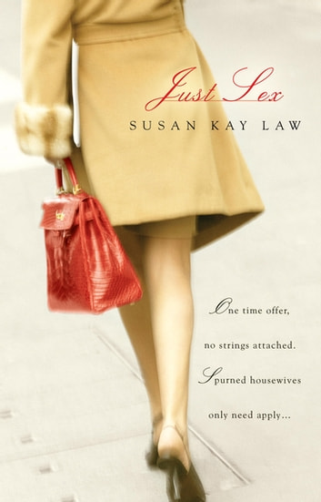 Just Sex ebook by Susan Kay Law