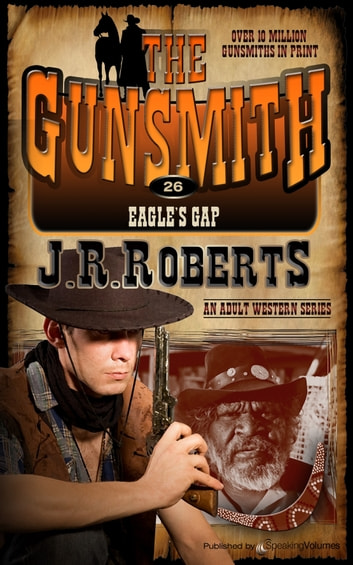 Eagle's Gap ebook by J.R. Roberts