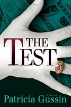 The Test ebook by Patricia Gussin