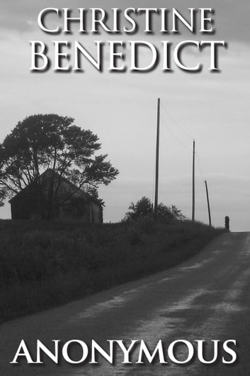 Anonymous ebook by Christine Benedict