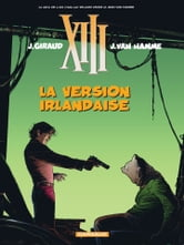 XIII - Tome 18 - La version irlandaise ebook by Jean Van Hamme,William Vance