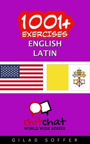 1001+ Exercises English - Latin ebook by Gilad Soffer