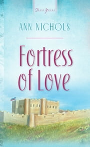 Fortress Of Love ebook by Ann Nichols