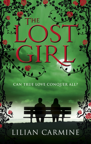 The Lost Girl ebook by Lilian Carmine