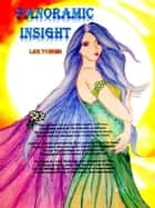 Panoramic Insight ebook by Lee Tze Hui