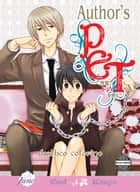 Author's Pet (Yaoi Manga) ebook by Deathco Cotorino