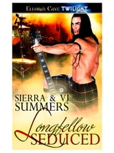 Longfellow Seduced ebook by Sierra & VJ Summers