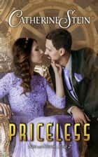 Priceless ebook by Catherine Stein
