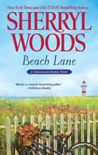Beach Lane ebook by Sherryl Woods