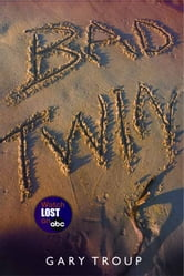 Bad Twin ebook by Gary Troup