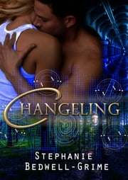Changeling ebook by Stephanie Bedwell-Grime