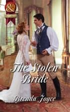 The Stolen Bride (Mills & Boon Superhistorical) ebook by Brenda Joyce