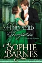 An Unexpected Temptation - The Townsbridges, #6 ebook by Sophie Barnes