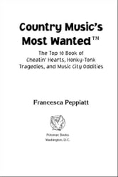 Country Music's Most Wanted™ ebook by Francesca Peppiatt