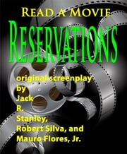 Reservations ebook by Jack R. Stanley,Robert Silva,Mauro Flores, Jr.