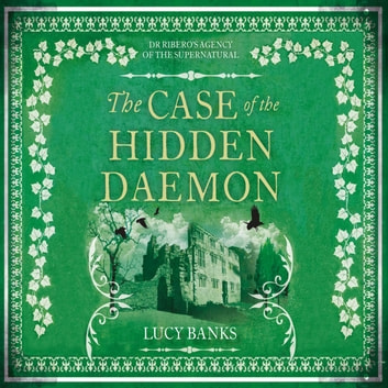 The Case of the Hidden Daemon audiobook by Lucy Banks