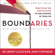 Boundaries Updated and Expanded Edition - When to Say Yes, How to Say No To Take Control of Your Life audiobook by Henry Cloud, John Townsend