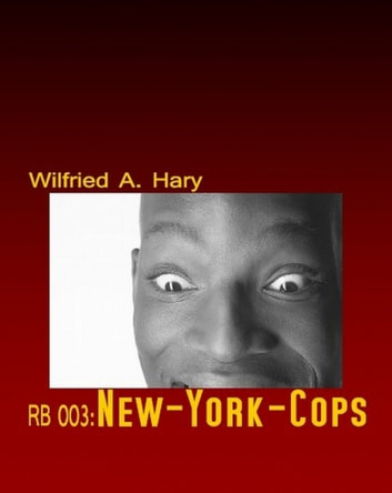 RB 003: New-York-Cops ebook by Wilfried A. Hary