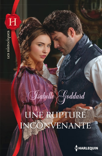 Une rupture inconvenante ebook by Isabelle Goddard
