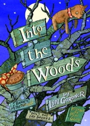 Into the Woods ebook by Lyn Gardner, Mini Grey