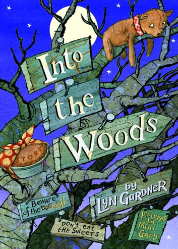 Into the Woods ebook by Lyn Gardner