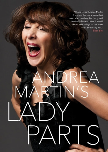 Lady Parts ebook by Andrea Martin